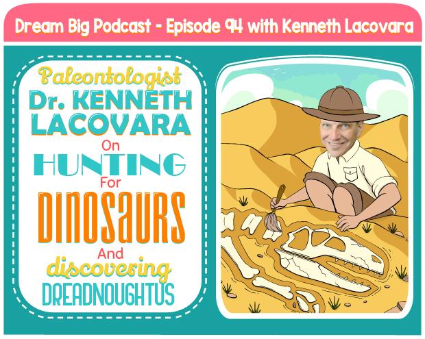 DB 094: Paleontologist Dr  Kenneth Lacovara On Hunting For